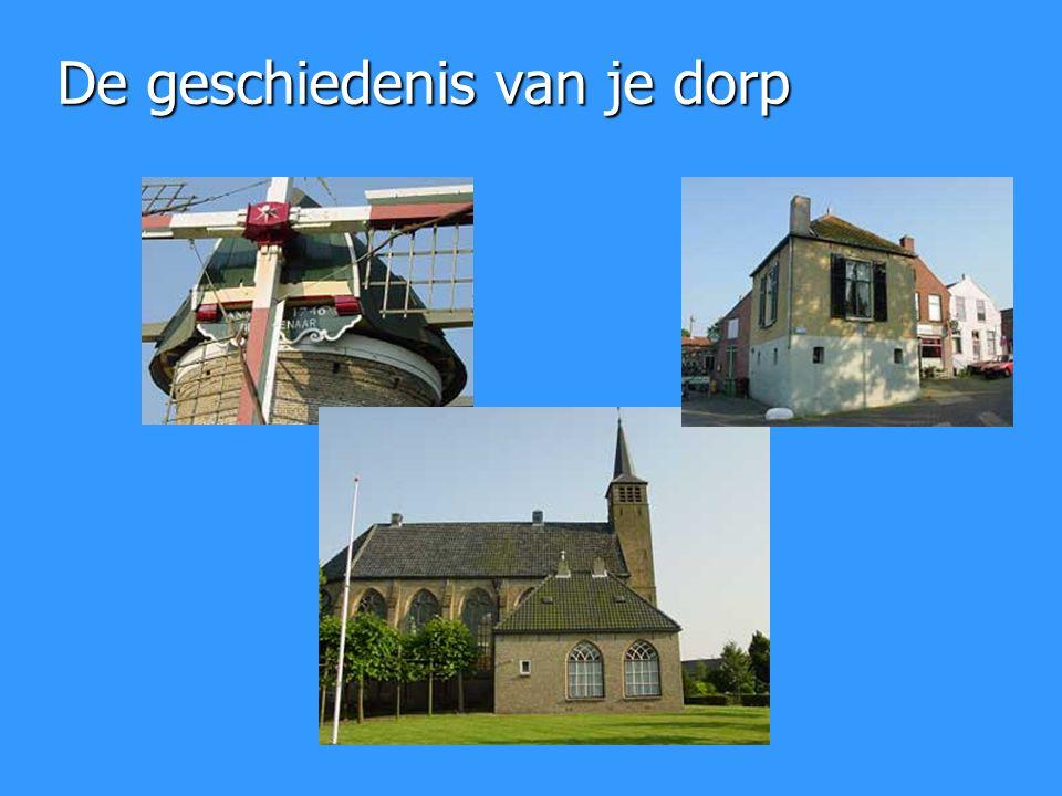 De geschiedenis van je dorp