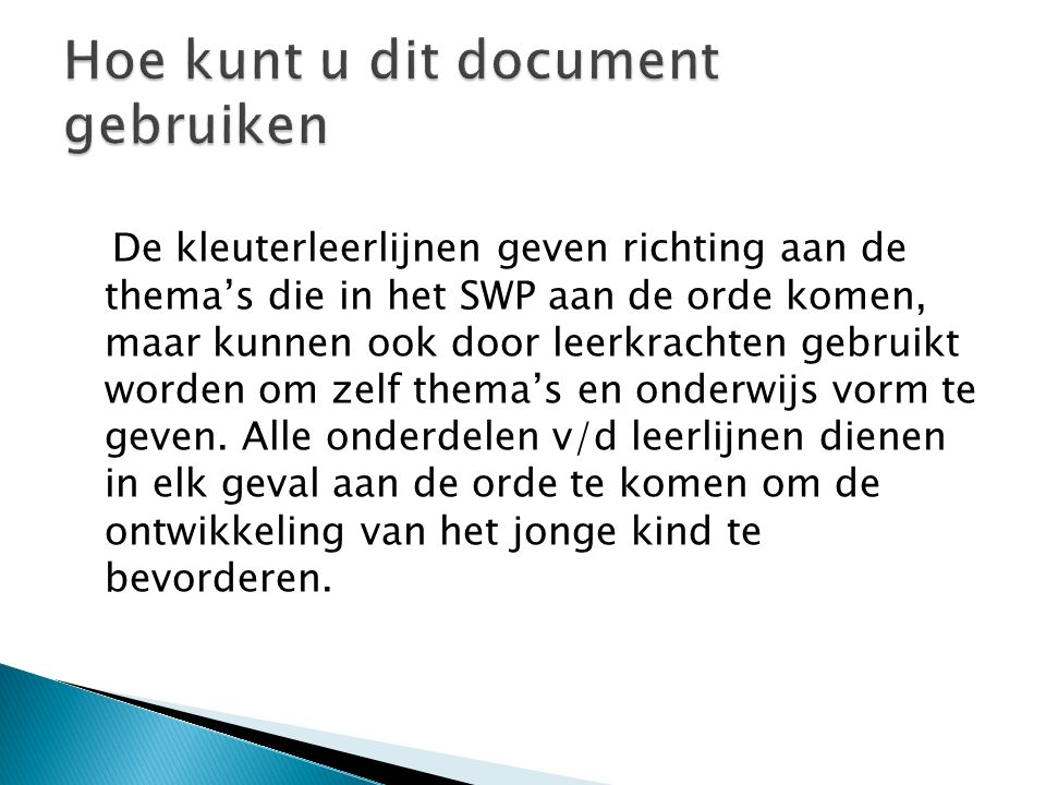 Hoe kunt u dit document gebruiken
