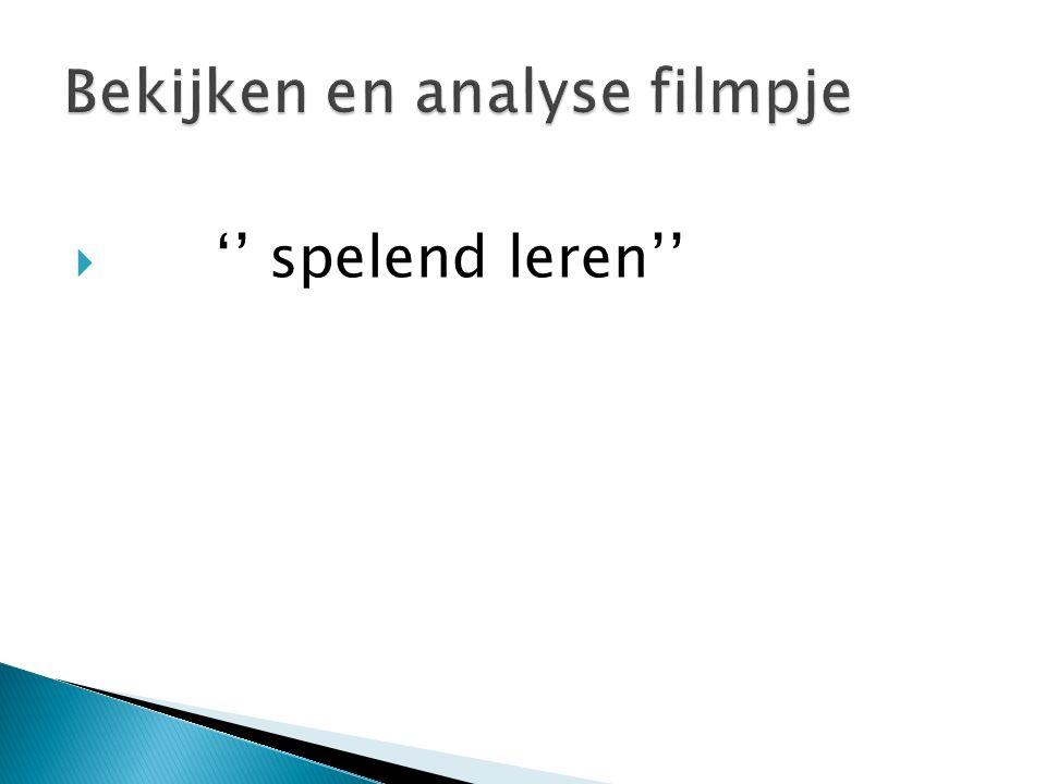 Bekijken en analyse filmpje