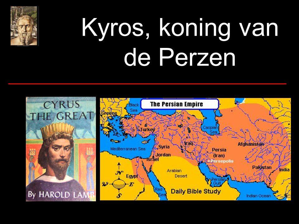 Kyros, koning van de Perzen