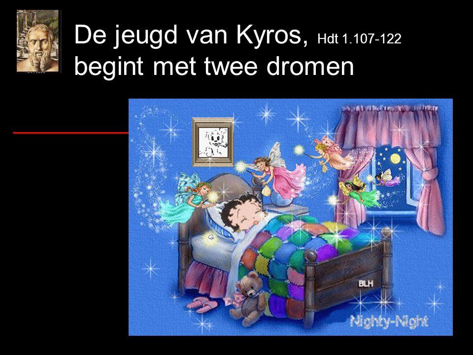 De jeugd van Kyros, Hdt 1.107-122 begint met twee dromen