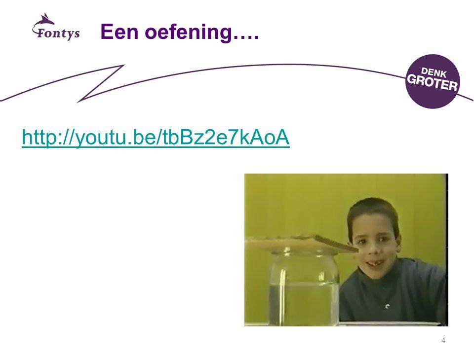 Een oefening…. http://youtu.be/tbBz2e7kAoA