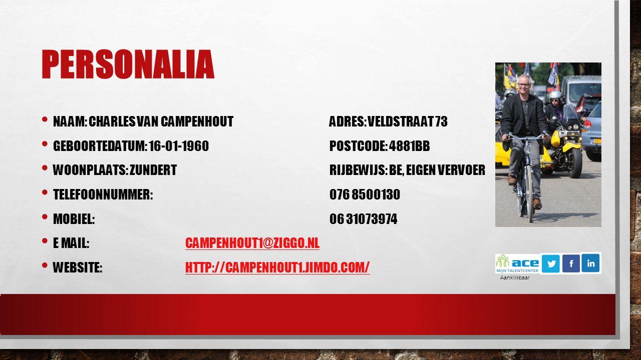 Personalia Naam: Charles van Campenhout Adres: Veldstraat 73
