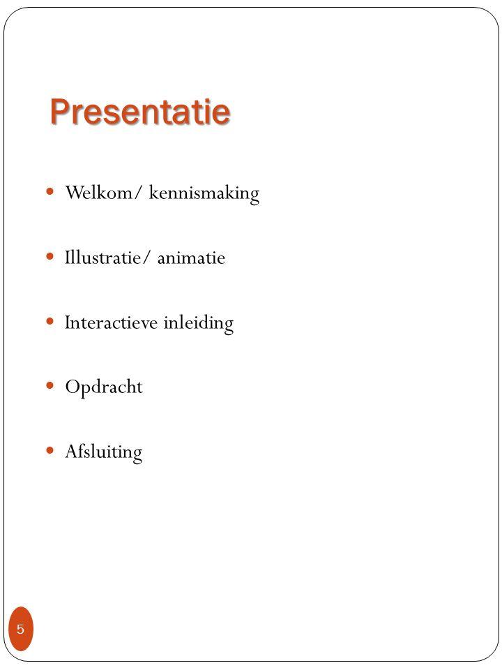Presentatie Welkom/ kennismaking Illustratie/ animatie