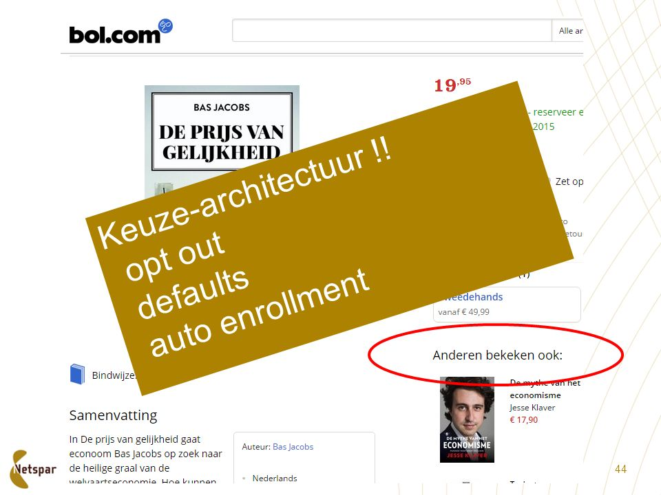 Keuze-architectuur !! opt out defaults auto enrollment