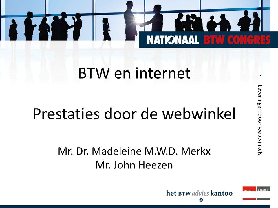 BTW en internet Prestaties door de webwinkel Mr. Dr. Madeleine M. W. D