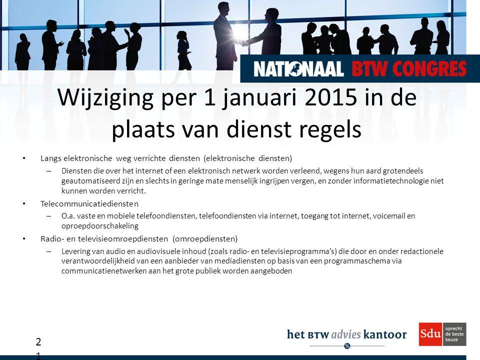 Wijziging per 1 januari 2015 in de plaats van dienst regels