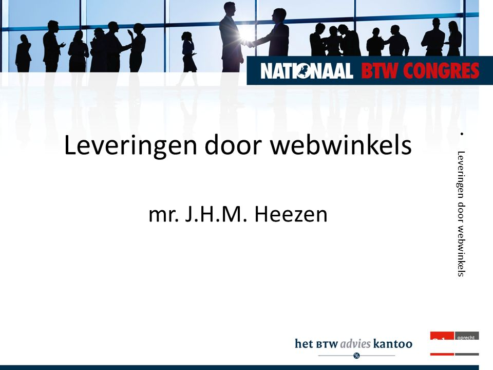 Leveringen door webwinkels mr. J.H.M. Heezen