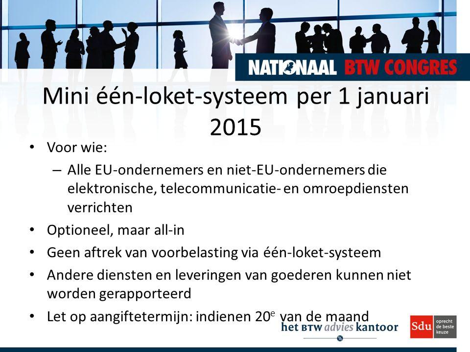 Mini één-loket-systeem per 1 januari 2015
