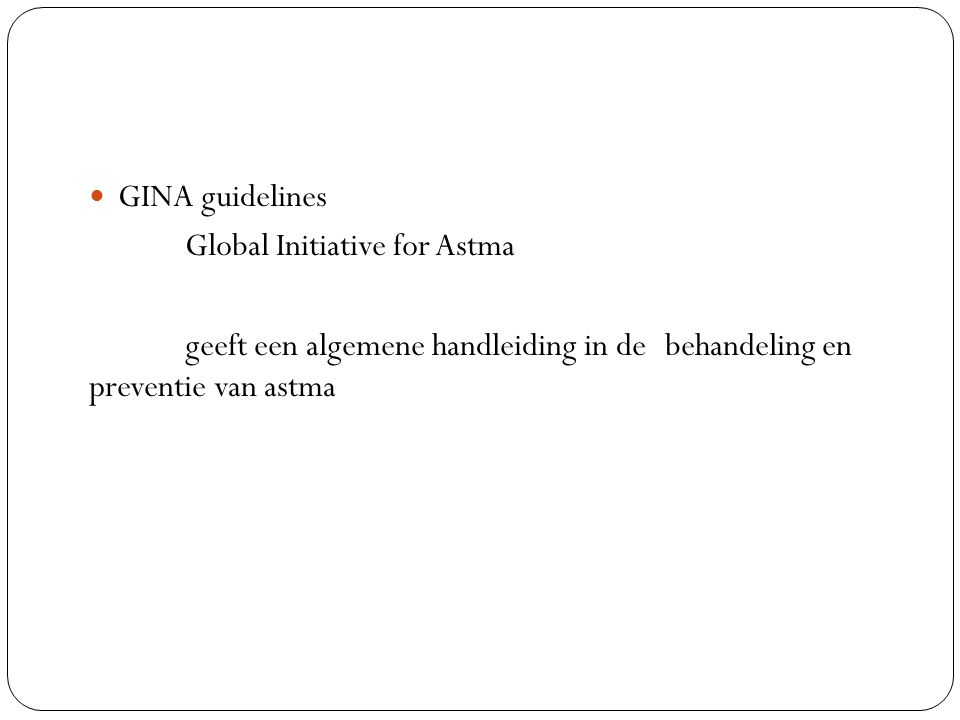 GINA guidelines Global Initiative for Astma.