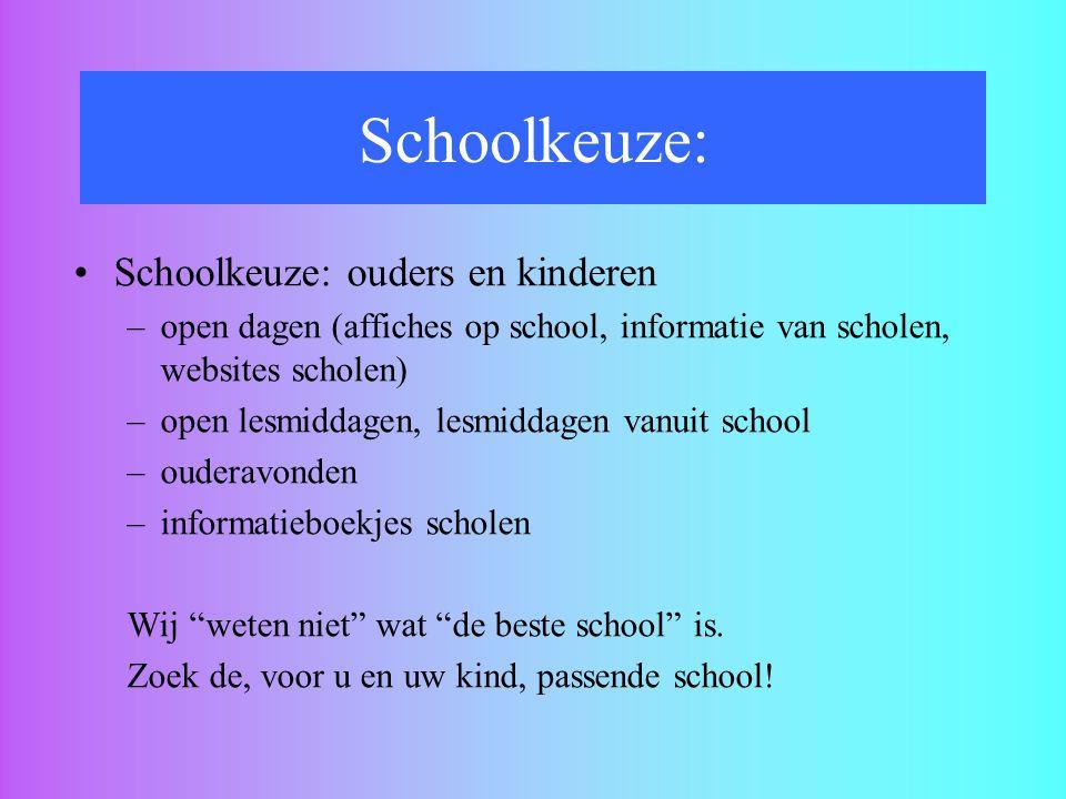 Schoolkeuze: Schoolkeuze: ouders en kinderen