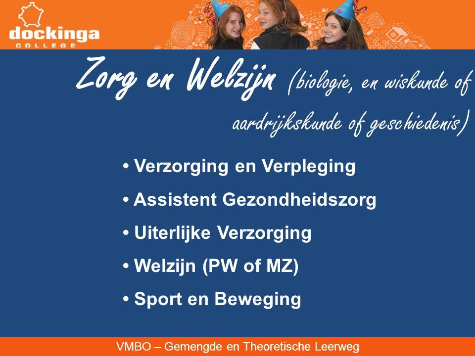 Zorg en Welzijn (biologie, en wiskunde of aardrijkskunde of geschiedenis)