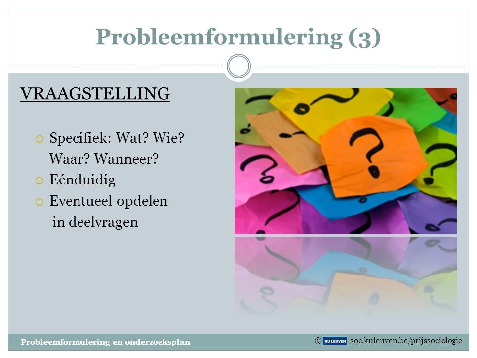 Probleemformulering (3)