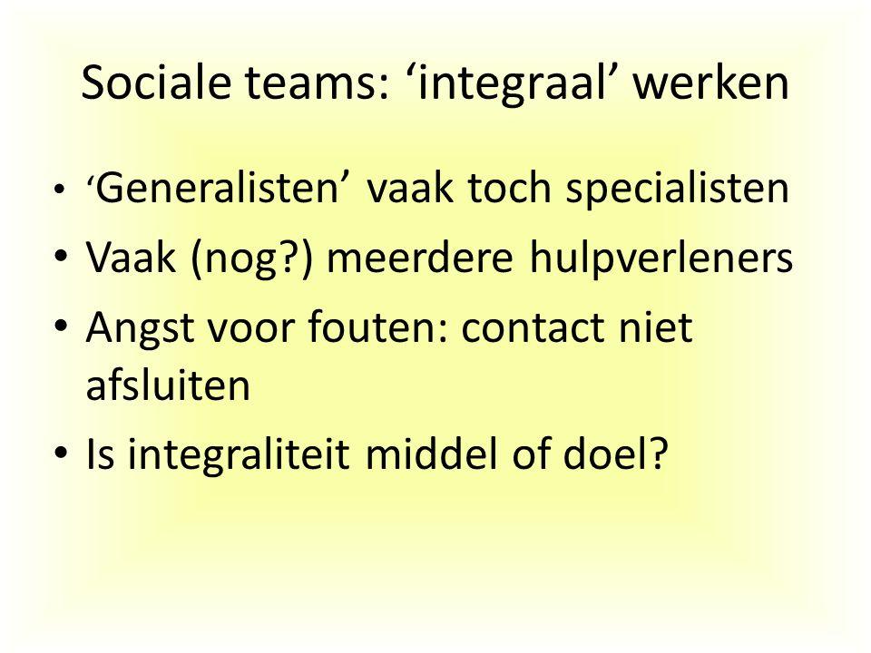 Sociale teams: 'integraal' werken