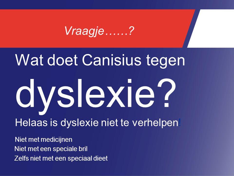 Wat doet Canisius tegen dyslexie