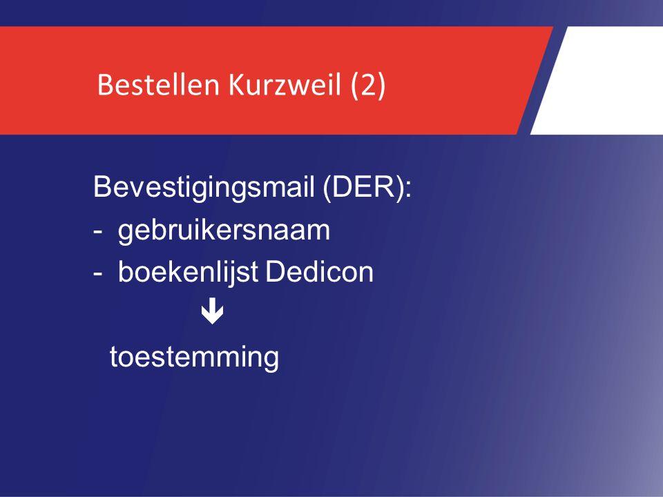 Bestellen Kurzweil (2) Bevestigingsmail (DER): gebruikersnaam