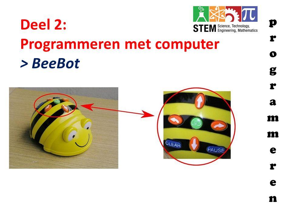 Programmeren met computer > BeeBot