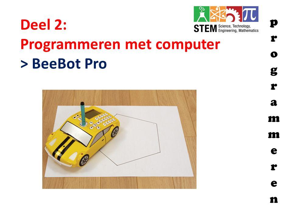 Programmeren met computer > BeeBot Pro