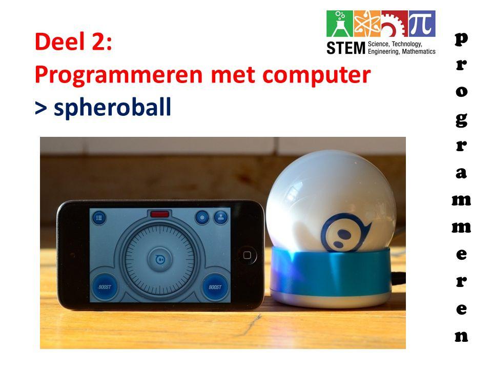 Programmeren met computer > spheroball