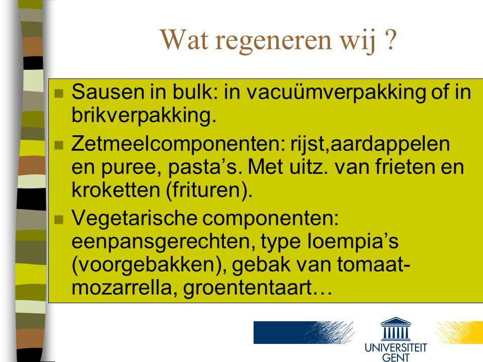 Wat regeneren wij Sausen in bulk: in vacuümverpakking of in brikverpakking.