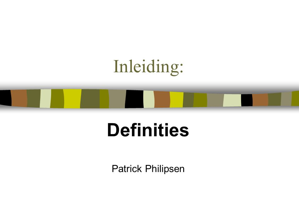 Definities Patrick Philipsen