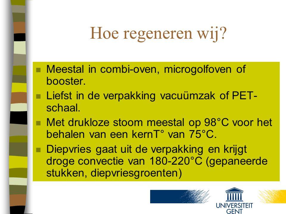 Hoe regeneren wij Meestal in combi-oven, microgolfoven of booster.