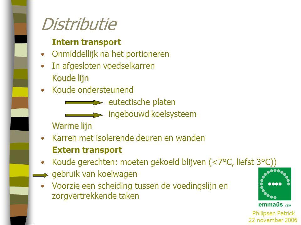 Distributie Intern transport Onmiddellijk na het portioneren
