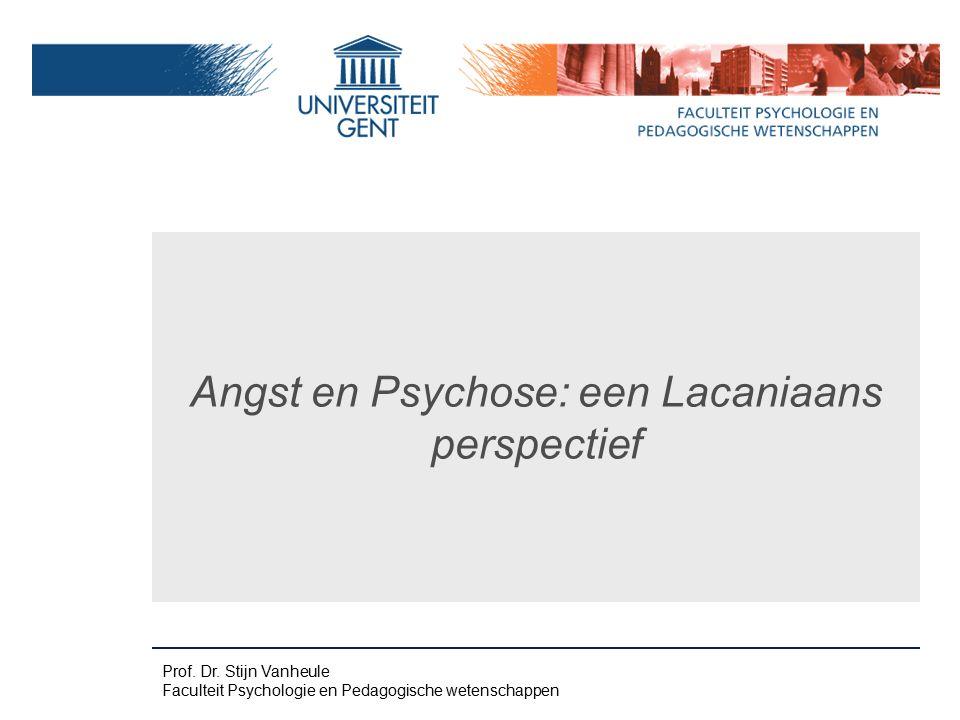 Angst en Psychose: een Lacaniaans perspectief