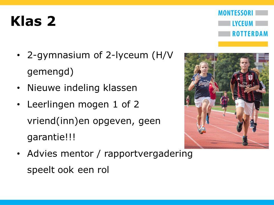 Klas 2 2-gymnasium of 2-lyceum (H/V gemengd) Nieuwe indeling klassen