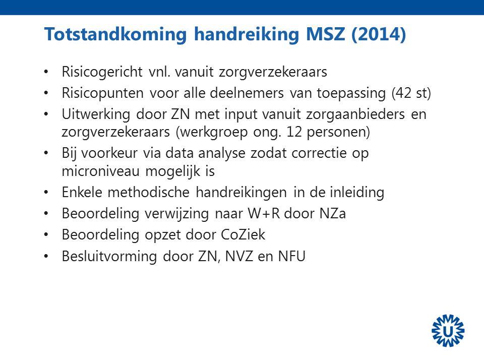 Totstandkoming handreiking MSZ (2014)