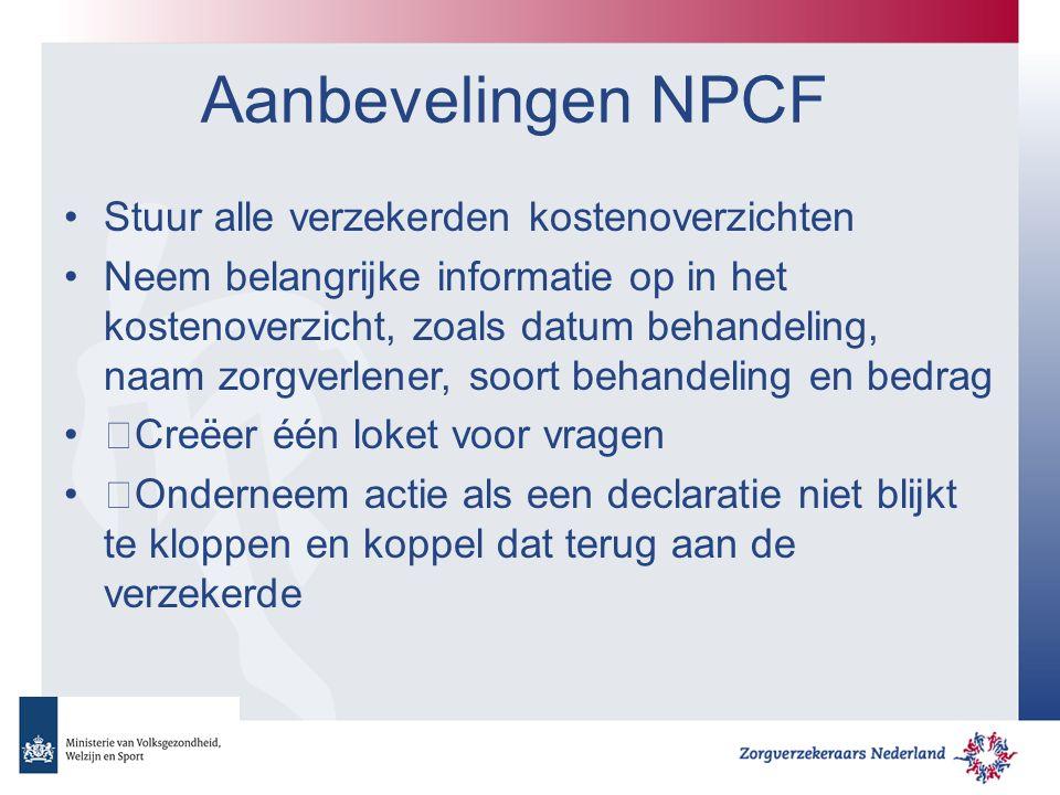 Aanbevelingen NPCF Stuur alle verzekerden kostenoverzichten