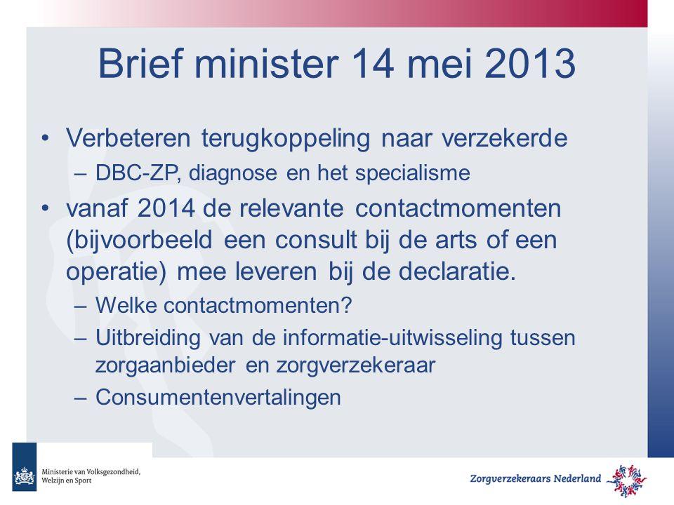 Brief minister 14 mei 2013 Verbeteren terugkoppeling naar verzekerde