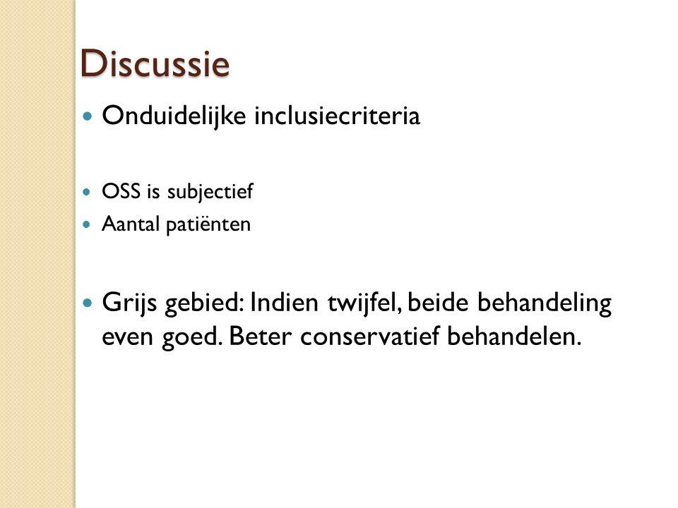 Discussie Onduidelijke inclusiecriteria