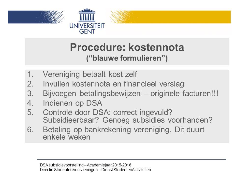 Procedure: kostennota ( blauwe formulieren )