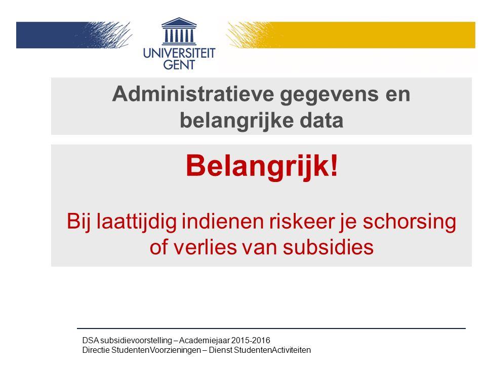 Administratieve gegevens en belangrijke data
