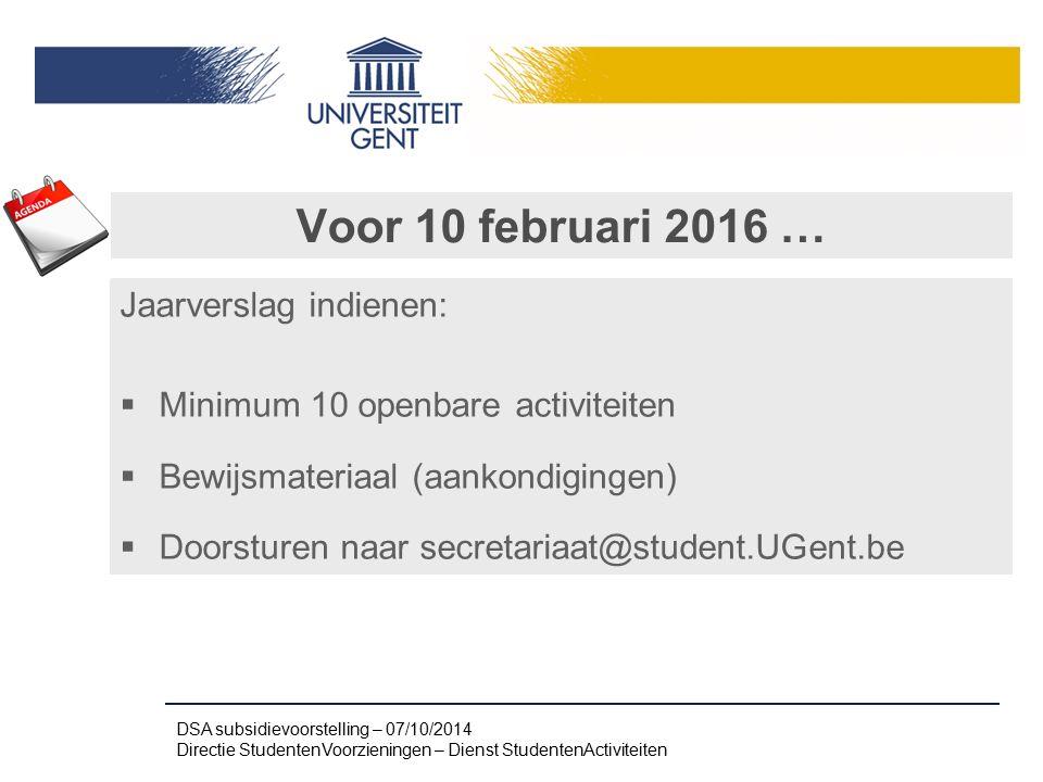 Voor 10 februari 2016 … Jaarverslag indienen: