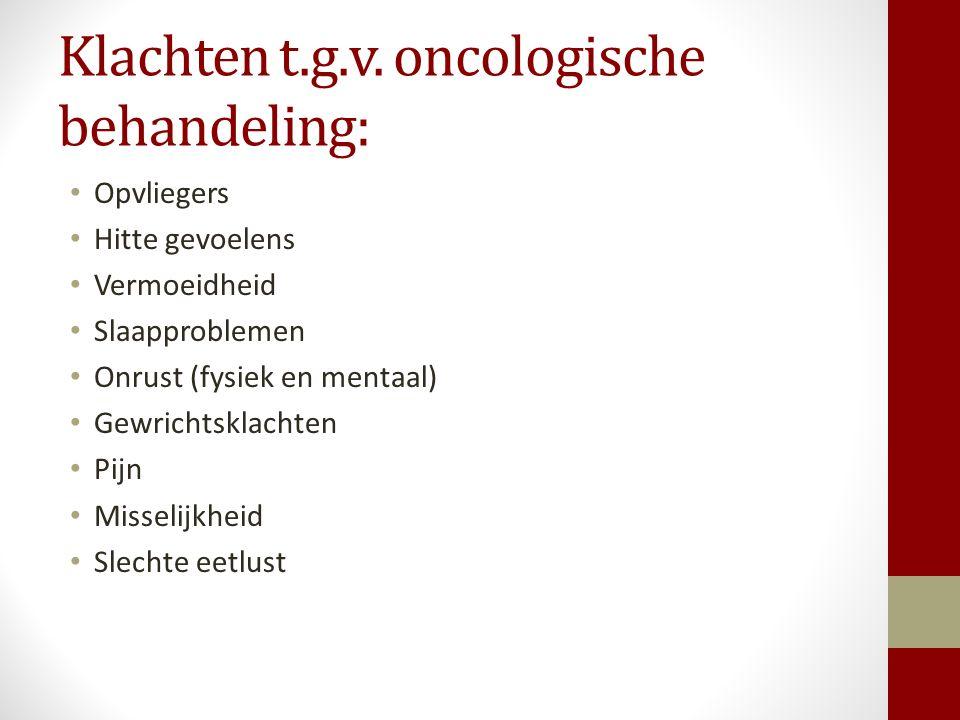 Klachten t.g.v. oncologische behandeling: