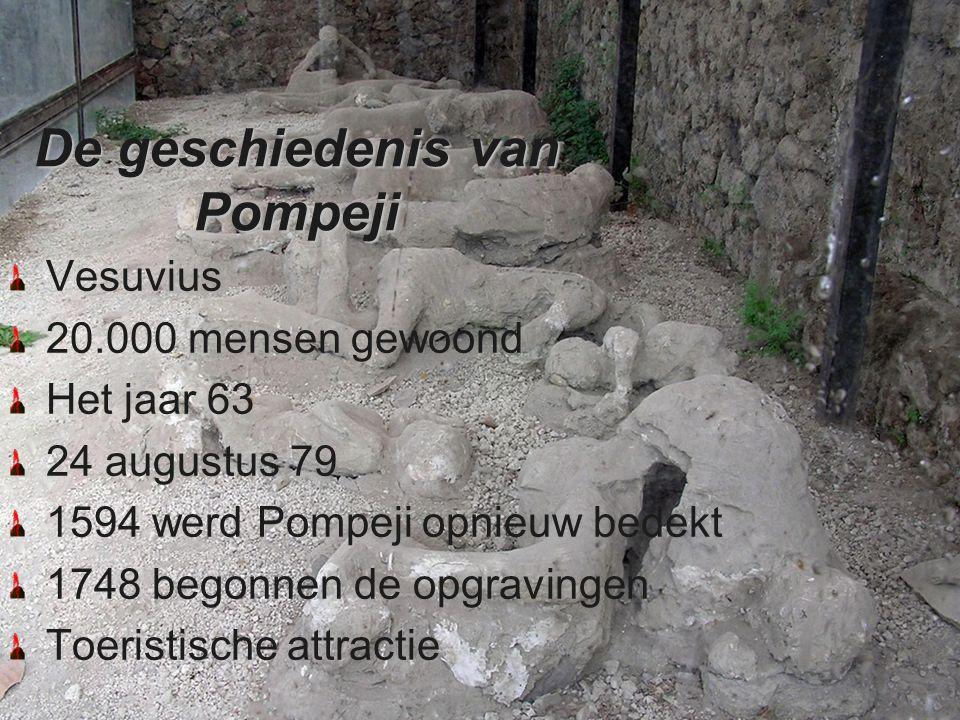De geschiedenis van Pompeji