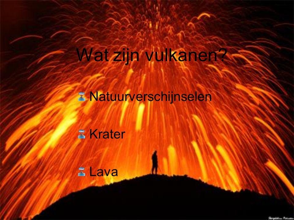 Wat zijn vulkanen Natuurverschijnselen Krater Lava