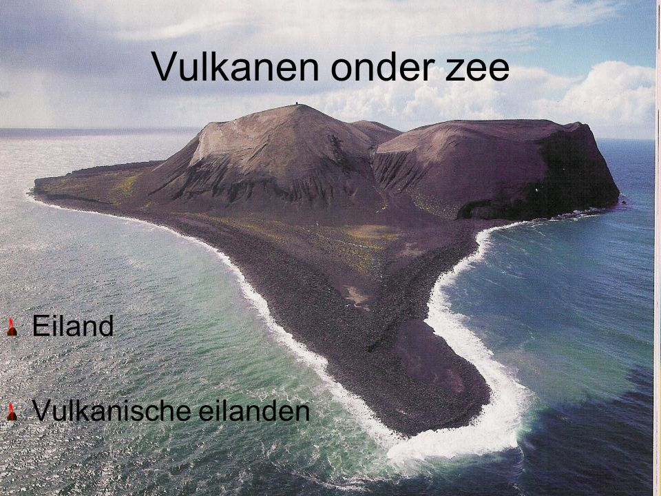 Vulkanen onder zee Eiland Vulkanische eilanden