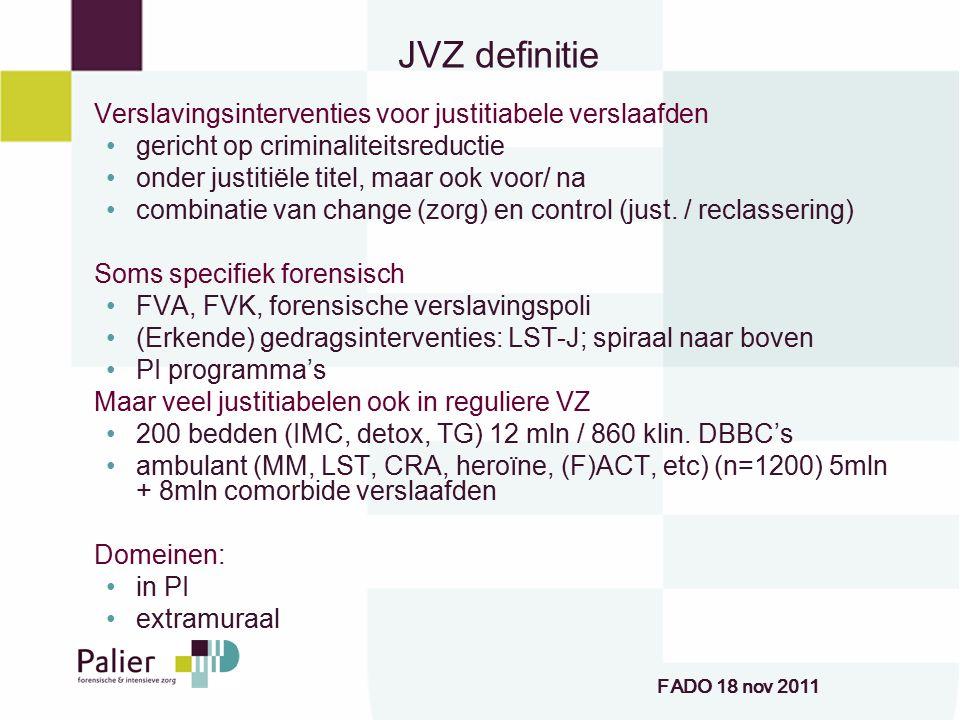 JVZ definitie Verslavingsinterventies voor justitiabele verslaafden