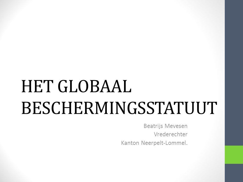 HET GLOBAAL BESCHERMINGSSTATUUT