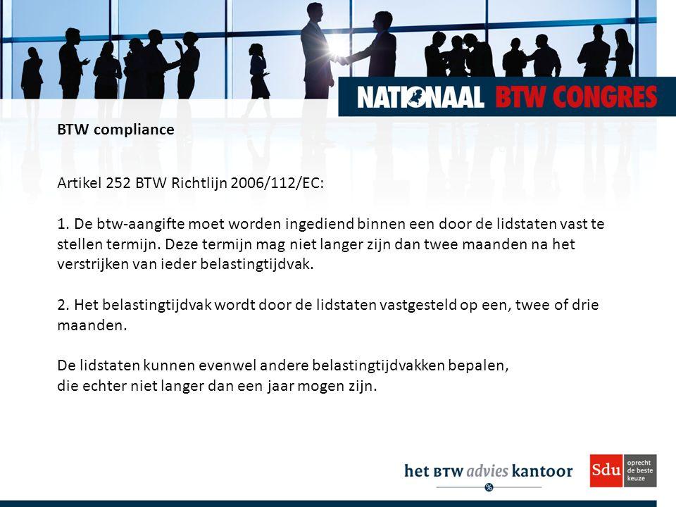 BTW compliance Artikel 252 BTW Richtlijn 2006/112/EC: