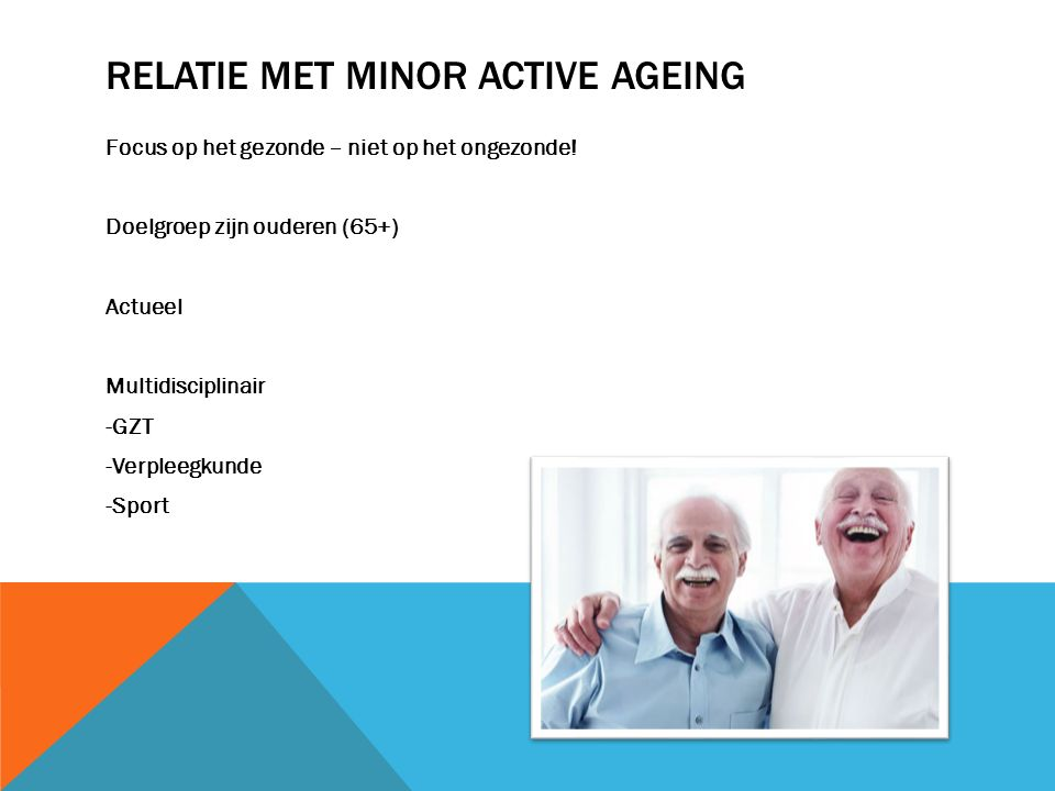 Relatie met Minor Active Ageing