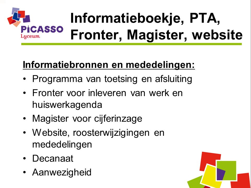 Informatieboekje, PTA, Fronter, Magister, website