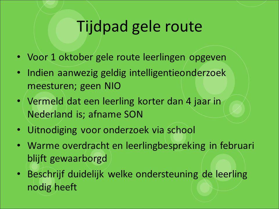 Tijdpad gele route Voor 1 oktober gele route leerlingen opgeven