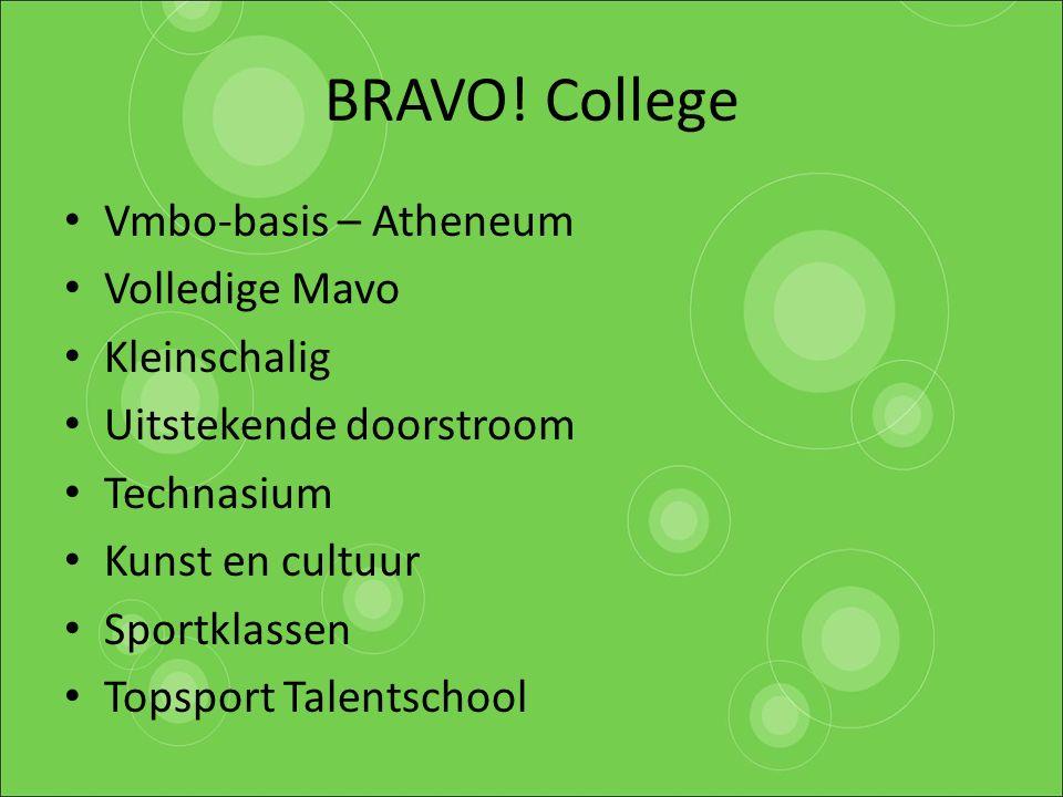 BRAVO! College Vmbo-basis – Atheneum Volledige Mavo Kleinschalig