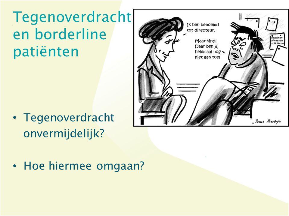 Tegenoverdracht en borderline patiënten