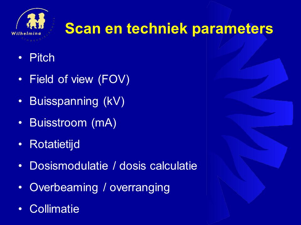 Scan en techniek parameters