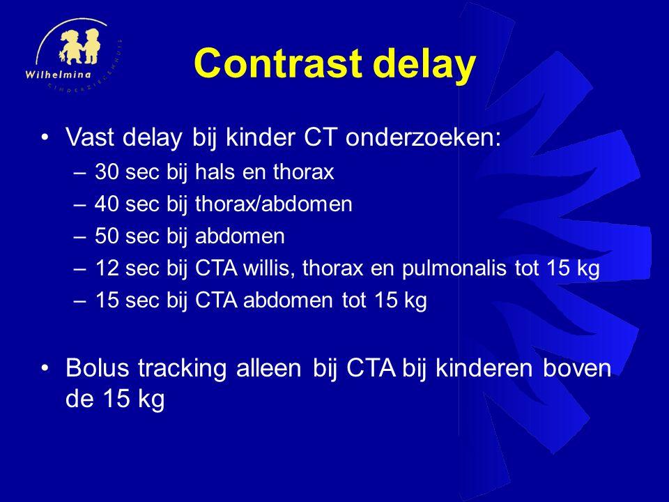Contrast delay Vast delay bij kinder CT onderzoeken: